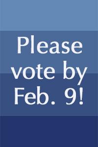 please vote by feb. 9