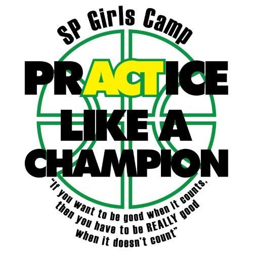Shadle Park Basketball Camp T-Shirt with Practice like a Champion quote